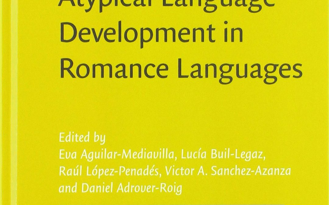Atypical Language Development in Romance Languages