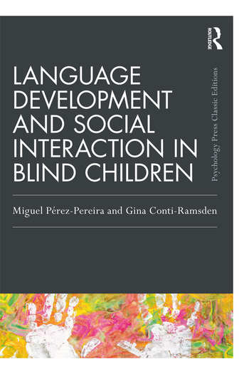 Language Development and Social Interaction in Blind Children