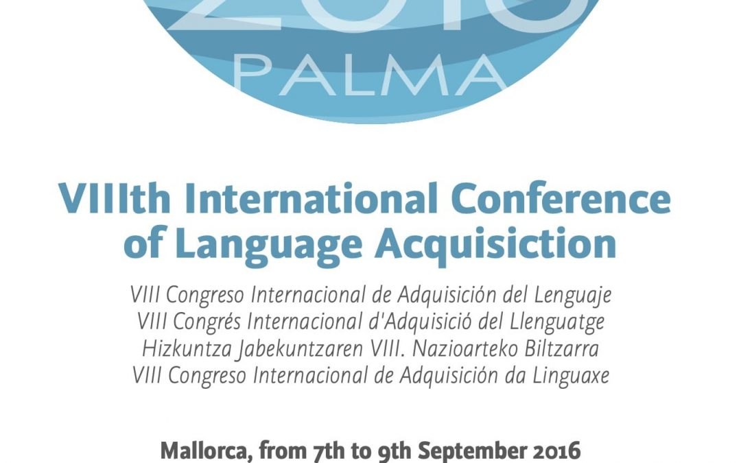 Proceedings of the VIII International Conference of Language Acquisiction