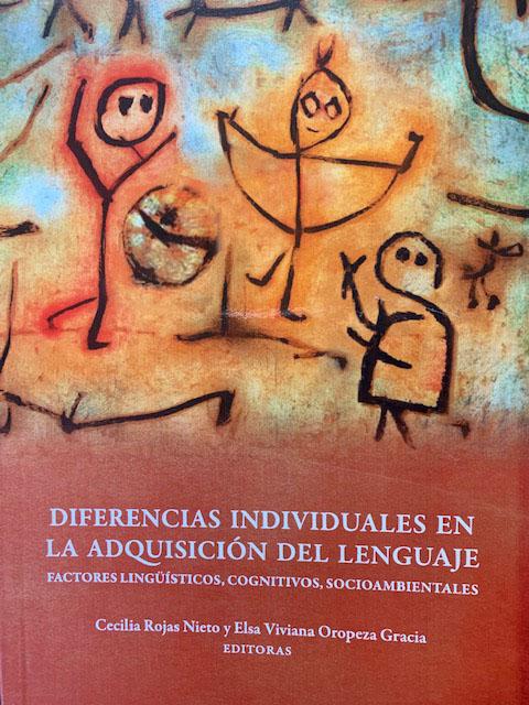 Diferencias individuales en la adquisición del lenguaje. Factores lingüísticos, cognitivos, socioambientales.