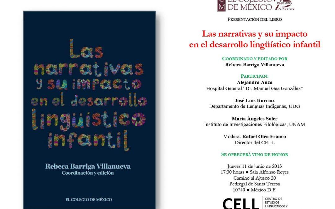 Barriga Villanueva, Rebeca (ed.), Las narrativas y su impacto en el desarrollo lingüístico infantil.