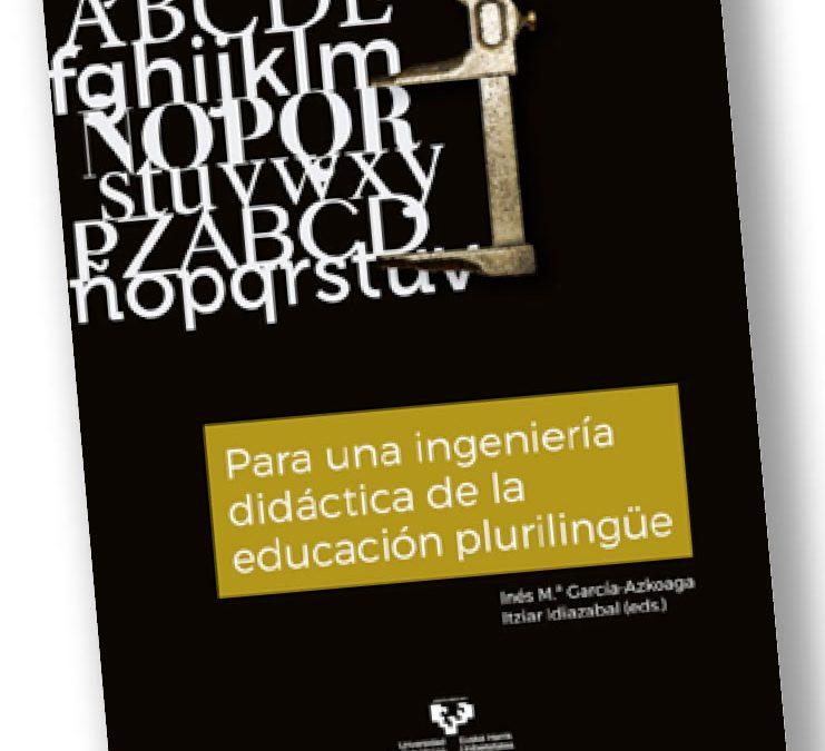 Para una ingeniería didáctica de la educación plurilingüe.